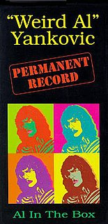"<i>Permanent Record: Al in the Box</i> compilation album by ""Weird Al"" Yankovic"
