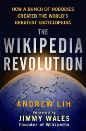 The Wikipedia Revolution - First edition cover