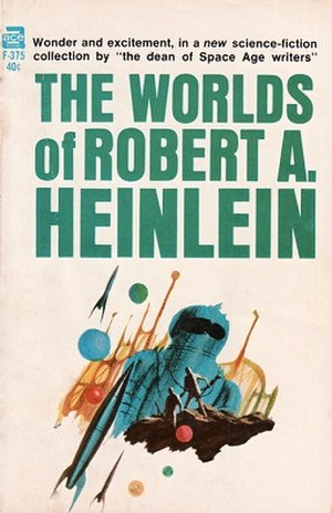 The Worlds of Robert A. Heinlein - First Edition cover