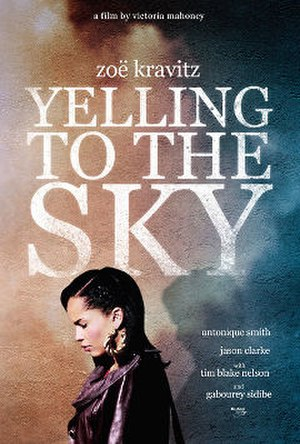 Yelling to the Sky - Theatrical release poster