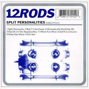 Split Personalities (album) - Image: 12 Rods Split Personalities