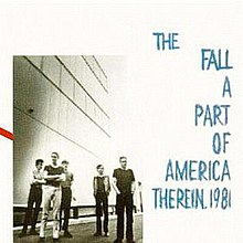 A Part of America Therein, 1981 (The Fall album - cover art).jpg