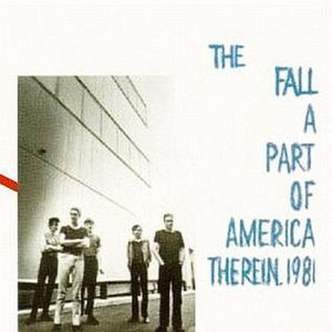 A Part of America Therein, 1981 - Image: A Part of America Therein, 1981 (The Fall album cover art)