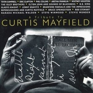 A Tribute to Curtis Mayfield - Image: A Tribute To Curtis Mayfield