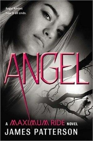 Angel: A Maximum Ride Novel - Image: Angel A Maximum Ride Novel Cover