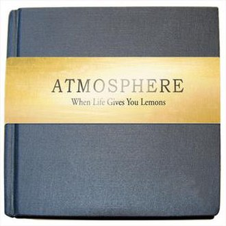 When Life Gives You Lemons, You Paint That Shit Gold - Image: Atmospherelemonsb