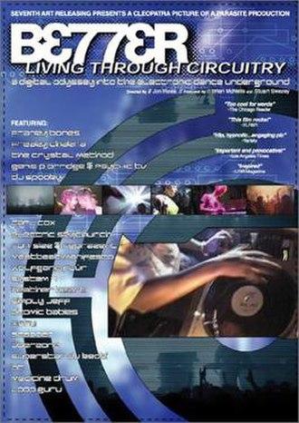 Better Living Through Circuitry - Image: Better Living DVD