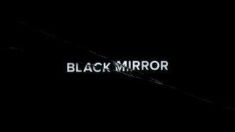 Black Mirror - Image: Black Mirror Title Card