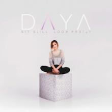 Daya   Sit Still, Look Pretty Album.png