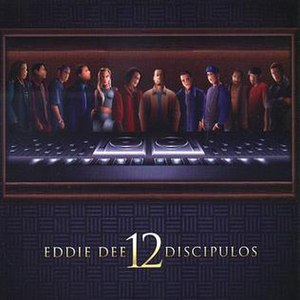 12 Discípulos - Image: Eddie Dee 12 Discipulos