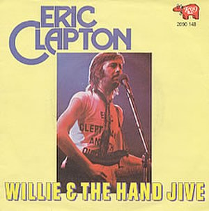 Willie and the Hand Jive - Image: Eric clapton willie and the hand jive s 1