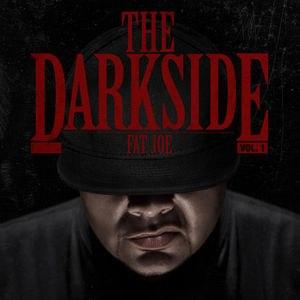The Darkside Vol. 1 - Image: Fat joe the darkside album cover
