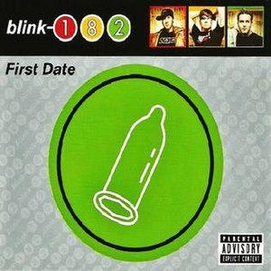 First Date (Blink-182 song) - Image: First Dateblink 182