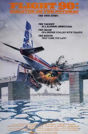 Flight 90: Disaster on the Potomac - Image: Flight 90 disaster on the potomac movie poster 1984 1020467569