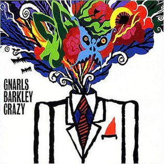 Crazy (Gnarls Barkley song) - Image: Gnarls Barkley Crazy Cover