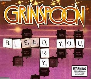 Bleed You Dry 2005 song performed by Grinspoon