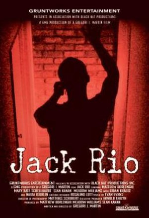 Jack Rio (film) - Dying to meet him? Be careful what you wish for...
