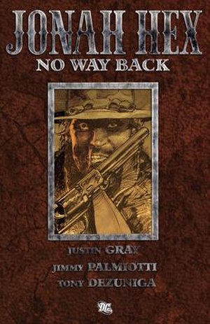 Jonah Hex: No Way Back - Hardcover edition cover.