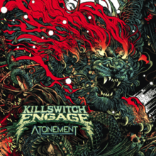 [Image: 220px-Killswitch_Engage_-_Atonement.png]