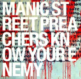 Know Your Enemy (Manic Street Preachers album) - Image: Know Your Enemy Album Cover