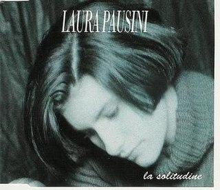 La solitudine 1993 single by Laura Pausini