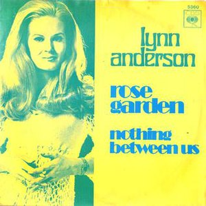 Rose Garden (Lynn Anderson song) - Image: Lynn Anderson Rose Garden 1970 single cover