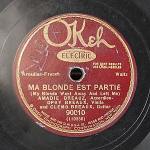 "Jole Blon - The 1929 recording of ""Ma Blonde Est Partie"" by the Breaux Brothers"