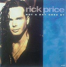 Not a Day Goes by (Rick Price song) - Wikipedia
