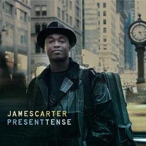Present Tense (James Carter album) - Image: Present Tense (James Carter album)