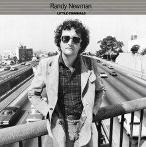 Little Criminals - Image: Randy Newman Little Criminals (album cover)