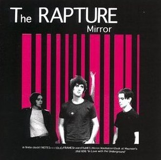 Mirror (The Rapture album) - Image: Rapture mirror