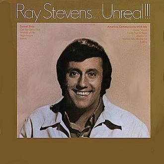 Ray Stevens...Unreal!!! - Image: Ray Stevens...Unreal!!!