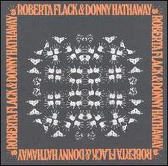 Roberta Flack & Donny Hathaway - Image: Roberta flack & donny hathaway (album cover)
