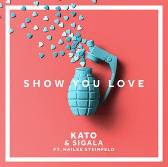 Show You Love (Kato song) - Image: Show You Love (KATO and Sigala song)