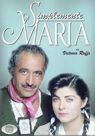 Simplemente María (1989 TV series) - Image: Simplemente María 1989 poster