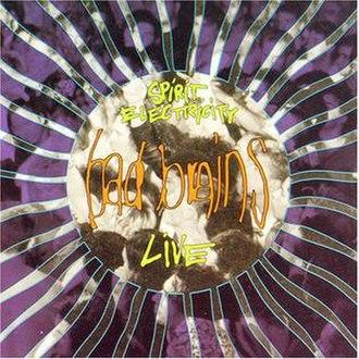 Spirit Electricity - Image: Spirit Brains