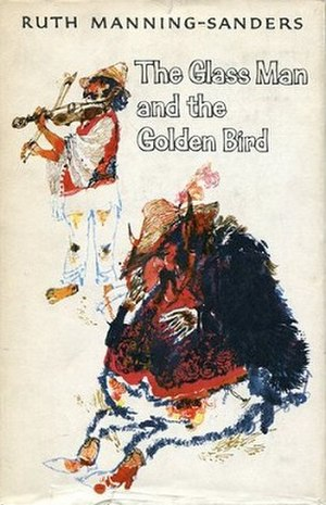 The Glass Man and the Golden Bird - First edition (UK)