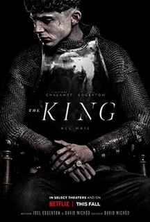 <i>The King</i> (2019 film) 2019 film directed by David Michôd