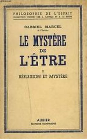 The Mystery of Being - Cover of the first volume