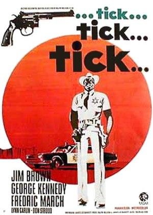 ...tick...tick...tick... - 1970 movie poster