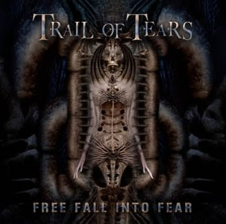 Free Fall Into Fear - Image: Trail of Tears Free Fall into Fear