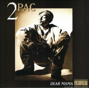 Dear Mama - Image: Tupac Shakur Dear Mama