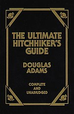 The front cover of The Ultimate Hitchhiker's Guide, a collection of all five books in the series, a leatherbound volume published in the United States by Portland House, a division of Random House, in 1997.