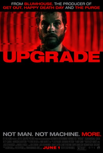 Upgrade (film) - Theatrical release poster