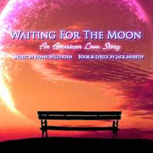 Waiting for the Moon (musical) - Official Artwork for Musical