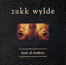Zakk Wylde Book of Shadows.jpg