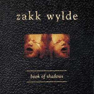 Book of Shadows (album) - Image: Zakk Wylde Book of Shadows