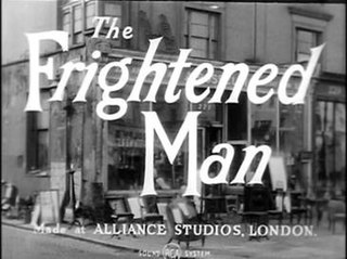 <i>The Frightened Man</i>