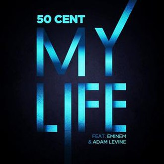 My Life (50 Cent song) - Image: 50Cent My Life