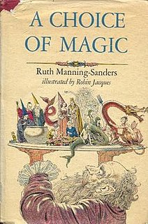 <i>A Choice of Magic</i> 1971 book by Ruth Manning-Sanders